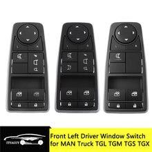 Frente esquerda motorista lado interruptor de controle da janela elétrica automática para o homem caminhão tgs tgx tgl tgm 81258067092 81258067093 81258067094