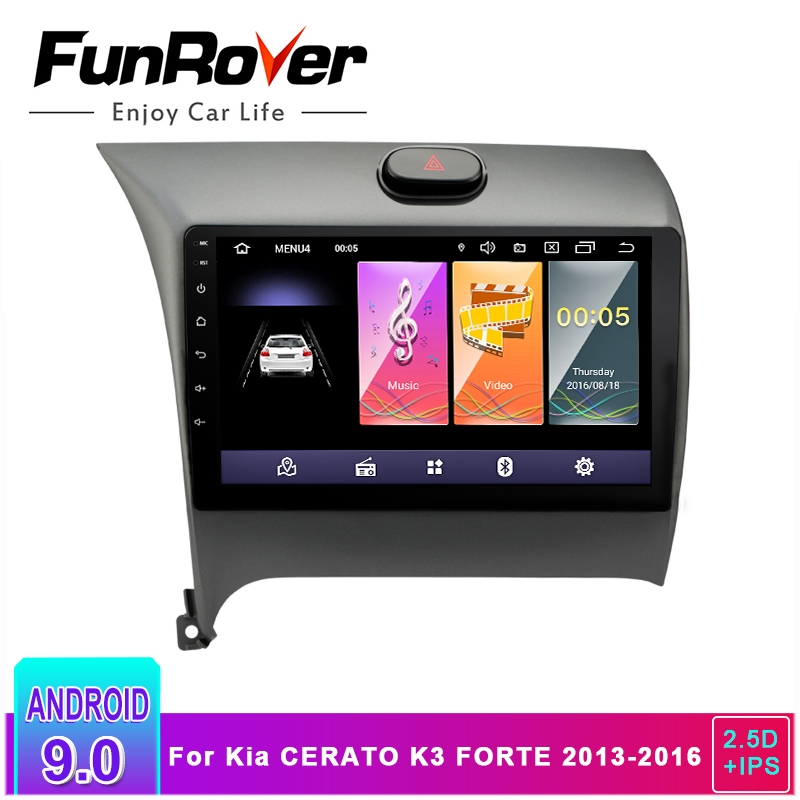 Funrover 2.5D+IPS Car Radio Multimedia Player Android 9.0 Car DVD For Kia CERATO K3 FORTE 2013 2014 2015 2016 Gps Navigation RDS
