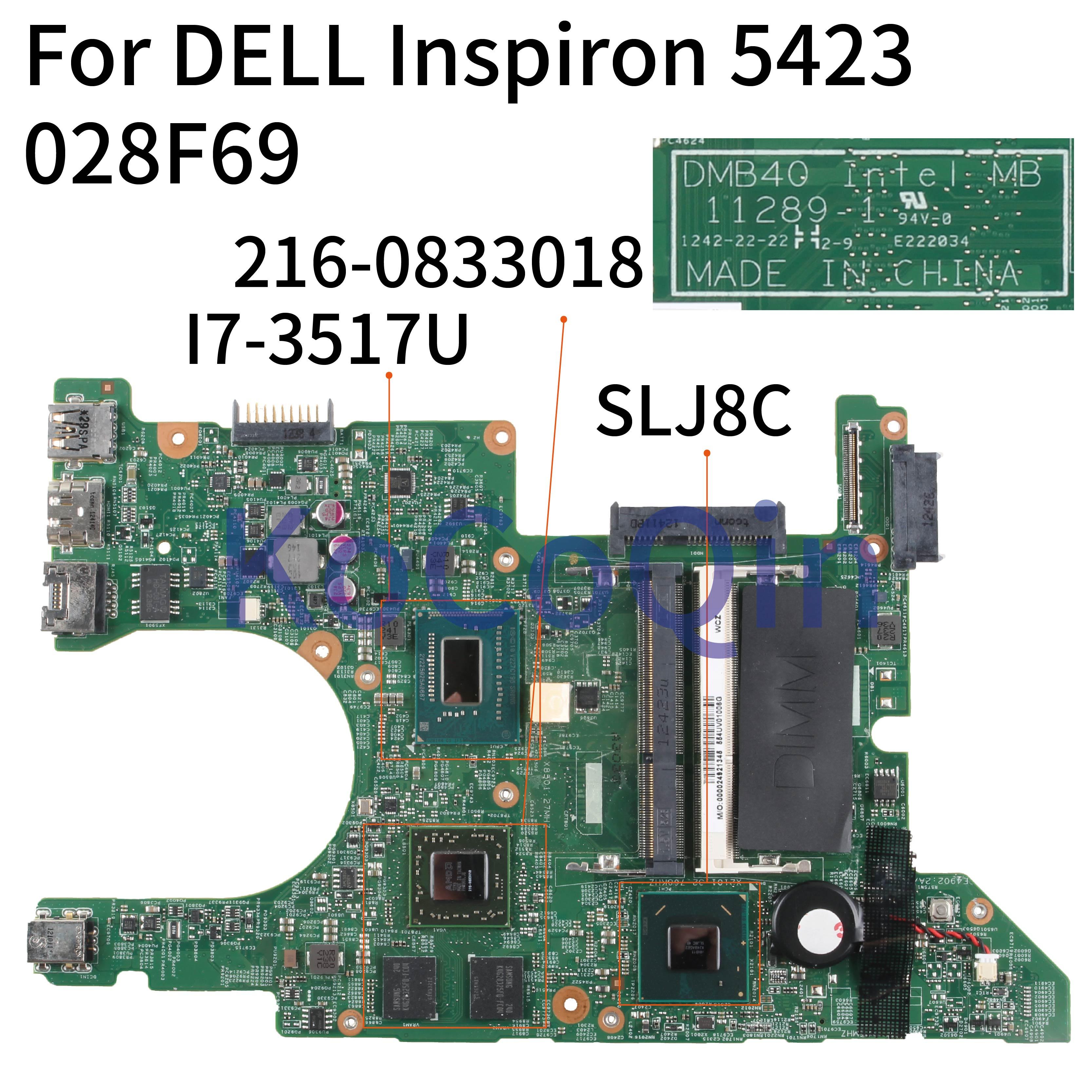 KoCoQin Laptop Motherboard For DELL Inspiron 14Z 5423 I7-3517U Mainboard CN-028F69 028F69 11289-1 SR0N6 216-0833018 SLJ8C
