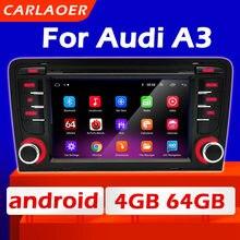 Автомобильный андроид радио мультимедиа плеер для автомобиля Audi A3 2003 2004 2005 2006 2006 2007 2008 2009 2010 2011 8P 8P1 8V 3-дверный S3 RS3 2din