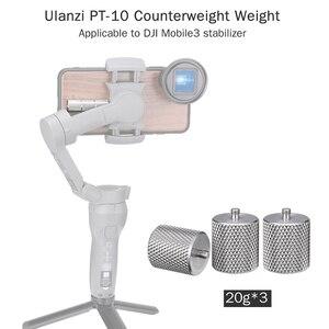 Image 2 - Contrepoids Ulanzi 60g pour Dji Osmo Mobile 3 contre poids pour le cardan de lentille grand Angle de lentille anamorphique de Moment déquilibrage