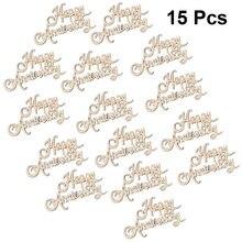 15 adet ahşap dilimleri Vintage mutlu yıldönümü ahşap cips ahşap DIY el sanatları düğün ziyafet parti için