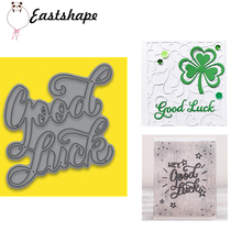 Eastshape Good Luck Letter Metal Cutting Dies Word Scrapbooking For Making Cards Album Decorative Embossing DIY Crafts Stencils