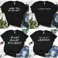 Freunde T-shirt Freunde TV Show Zitate WIE SIE DOIN Frauen Mode Lustige Tops Baumwolle t-shirts für männer und frauen