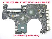 661-4835 For Macbook Pro 15″ 15 Unibody A1286 2008 T9400 Core 2 Duo 820-2330-A MB471 Logic Board laptop Motherboard SL3BX 2.5G