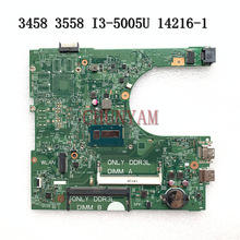 Mainboard Dell Inspiron I3-5005U NEW FOR 3458/3558 Laptop 14216-1 PWB:1XVKN Cn-0my4nh/My4nh/Mainboard/100%tested