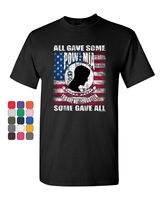 POW MIA You Are Not Forgotten T Shirt Some Gave All Tee Shirt Hip Hop Tee Shirt,Cheap Wholesale tees,2019 Hot Tees