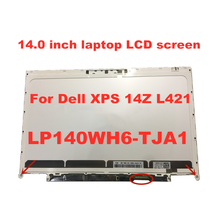 Original lcd display für dell xps 14z bildschirm LP140WH6-TJA1 F2140WH6 LAPTOP LCD Screen 14-zoll panel 1366*768 40pins