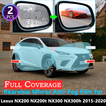 Full Cover Protective Anti Fog Film for Lexus NX NX200t NX300h NX200 NX300 200t 300h 200 300 Rearview Mirror Rainproof 2015~2019 image
