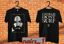 Charles Manson Charlie 1991 T-Shirt Non Surf Zooport Riot Gear tutto il formato S-3XL(China)