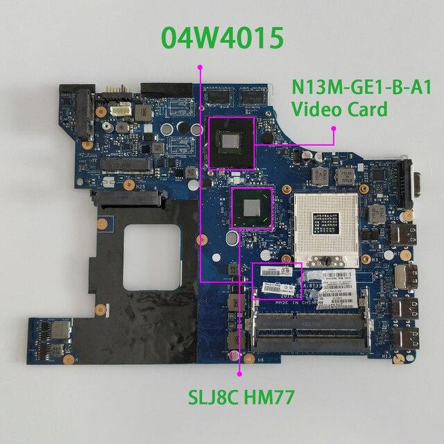 Pour Lenovo ThinkPad E530 E530C FRU 04W4015 LA 8133P w N13M GE1 B A1 carte vidéo SLJ8C HM77 carte mère dordinateur portable testée