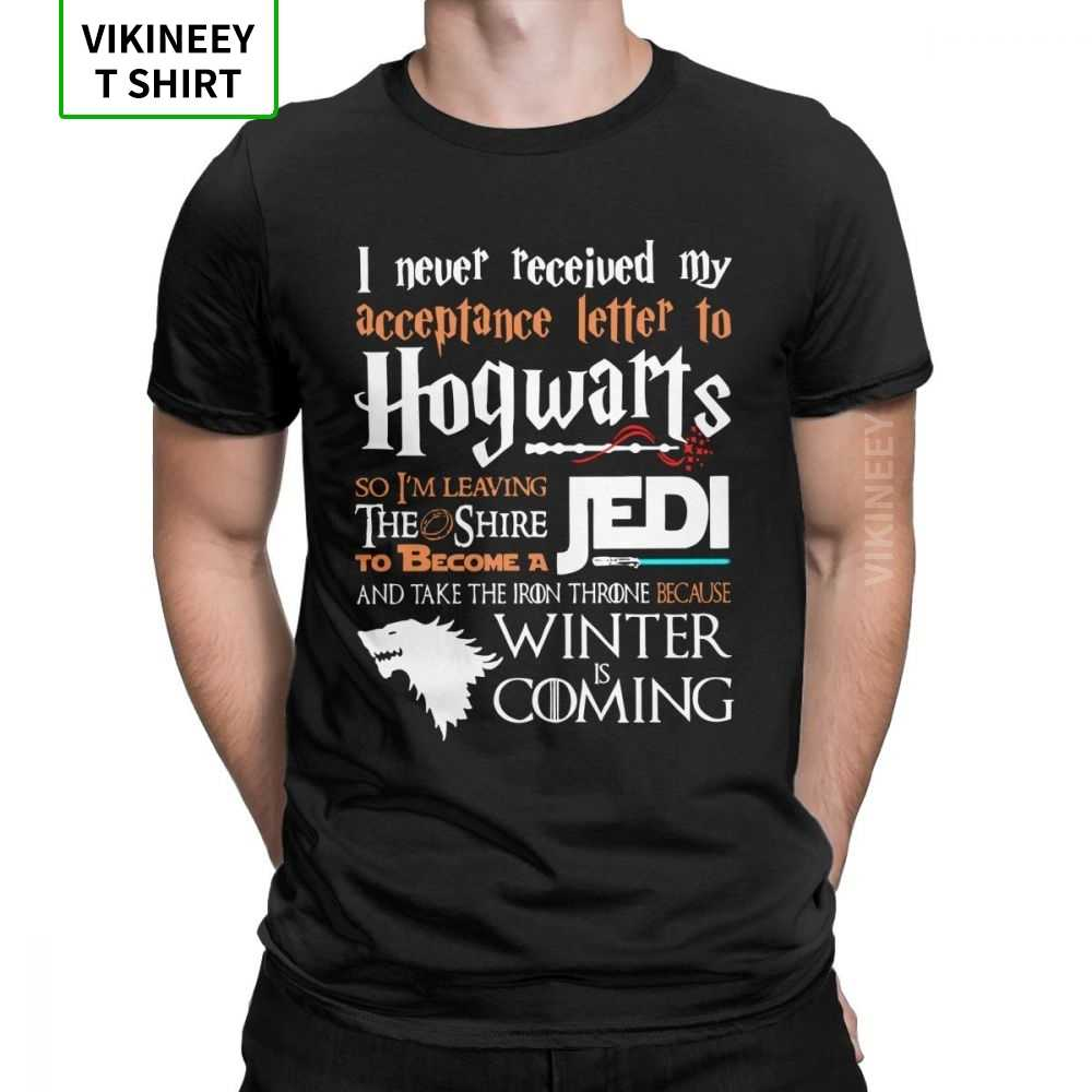 Game Of Thrones TShirt Never Received My Hogwarts Letter And Winter Is Coming T-Shirt Men Short Sleeves Vintage Tee Shirts