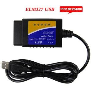 Image 1 - Elm327 USB OBD2 Xe Giao Diện Chẩn Đoán Dụng Cụ V1.5 ELM 327 V 1.5 OBD 2 ELM 327 Mã Quét PIC18F25K80 chip Máy Quét Chẩn Đoán