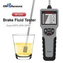 Testador digital de fluido de freio DOT3 DOT4 DOT5.1 Detector de conteúdo de água Tela de exibição Sonda Universal OBDResource BF200 Reparação de automóveis