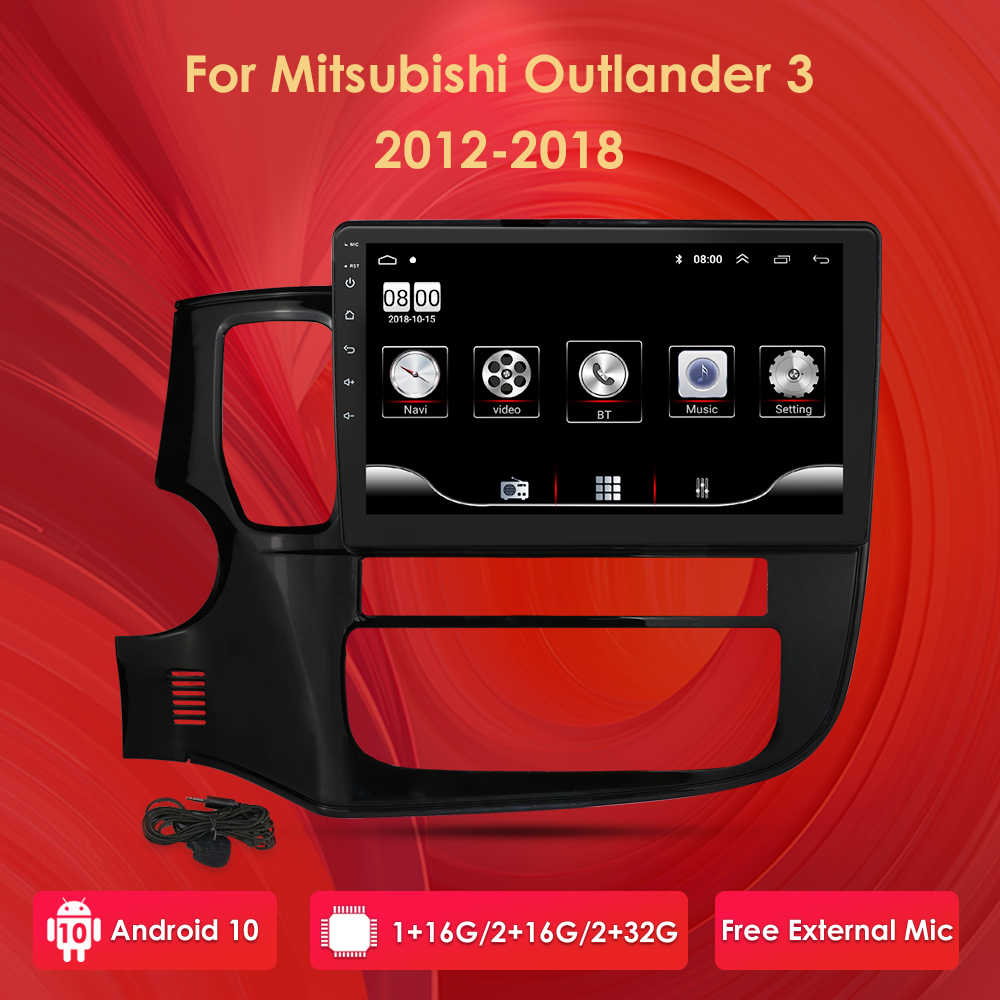 2G + 32G Android 10 autoradio Per Mitsubishi Outlander 3 2012-2018 Auto Radio Multimedia Video Player di navigazione GPS 2 din nodvd 4G