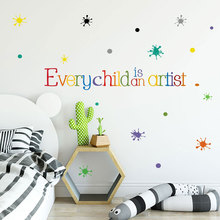 Every child is an artist Wall Sticker English proverbs for kids room bedroom decoration Home Decor art mural colorful Stickers