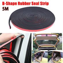 цена на 5M B-Shape Car Door Hood Trunk Trim Edge Moulding Rubber Weatherstrip Seal Strip Reduce Noise Wholesale Quick delivery CSV