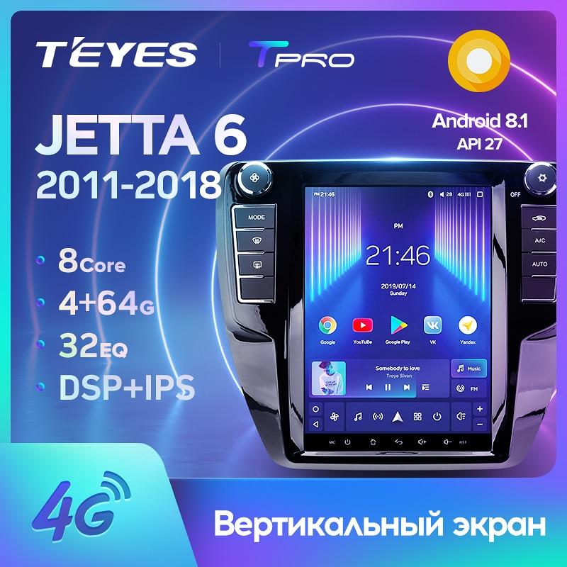 TEYES TPRO For Volkswagen Jetta 6 2011 - 2018 For Tesla style screen Car Radio Multimedia Video Player Navigation No 2din 2 din