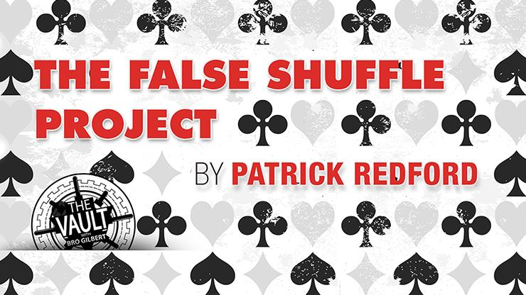 The Vault - False Shuffle Project By Patrick Redford-Magic Tricks