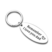 Fathers Day Birthday Gift Keychain Remember I Love You Dad Key Chain Anniversary Thanksgiving Wedding Gift from Daughter Son
