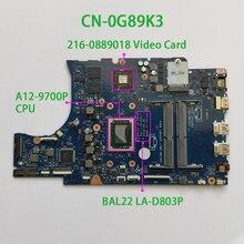עבור Dell Inspiron 15.6 5565 G89K3 0G89K3 CN 0G89K3 A12 9700P מעבד BAL22 LA D803P DDR4 האם Mainboard מערכת לוח נבדק