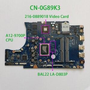 Image 1 - Для Dell Inspiron 15,6 5565 G89K3 0G89K3 CN 0G89K3 A12 9700P CPU BAL22 LA D803P DDR4 материнская плата