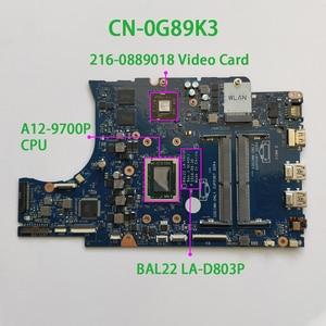 Image 1 - Dellのinspiron 15.6 5565 G89K3 0G89K3 CN 0G89K3 A12 9700P cpu BAL22 LA D803P DDR4 マザーボードマザーボードシステムボードテスト