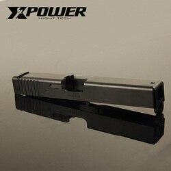 XPOWER Metall Rutsche Für G17/P1 CNC Metall GBB Gas Schlag Zurück Gel Blaster Zubehör Upgrated Airsoft Wargame Außen sport