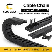Cloudray кабельная цепь полузакрытое внутреннее отверстие 15x15 15x20 15x30 Тяговая пластиковая Тяговая трансмиссионная машина аксессуары