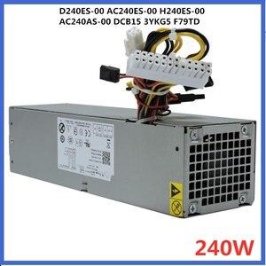 New PSU For Dell OptiPlex 390 790 990 3010 7010 9010SFF Power Supply D240ES-00 AC240ES-00 H240ES-00 AC240AS-00 DCB15 3YKG5 F79TD(China)