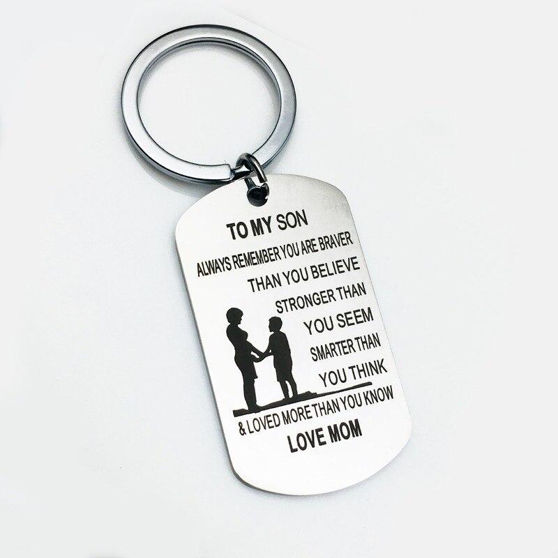 Oeinin Creative Keychain Man TO MY SON ALWAYS REMEMBER YOU ARE BRAVER THAN Key Chain Bag Boy Silver Color Keyring Pendant Brelok