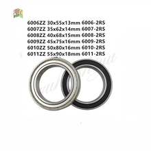 1pcs 6006-2RS/ZZ 6007-2RS/ZZ 6008-2RS/ZZ 6009-2RS/ZZ 6010-2RS/ZZ Deep Groove Rubber Sealed Ball Bearing Metal Shielded Bearings free shipping 1pcs s6926 2rs stainless steel shielded miniature ball bearings size 130 180 24mm
