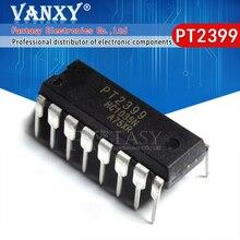 10 قطعة PT2399 DIP16 PT2399 DIP DIP 16 جديد وأصلي IC
