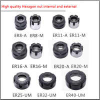 1 stücke ER mutter EINE M UM ER8 ER11 ER16 ER20 ER25 ER32 ER40 Internationalen Standard Mutter, hohe qualität Hexagon mutter interne und externe