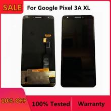 100% اختبار ل 6.0 جوجل بكسل 3A XL شاشة الكريستال السائل شاشة اللمس الرقمية الجمعية استبدال ل جوجل 3A XL بكسل