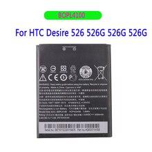 Original / 7.6Wh Replacement Battery For HTC Desire 526 526G 526G+ Dual SIM D526h BOPL4100  Batteries