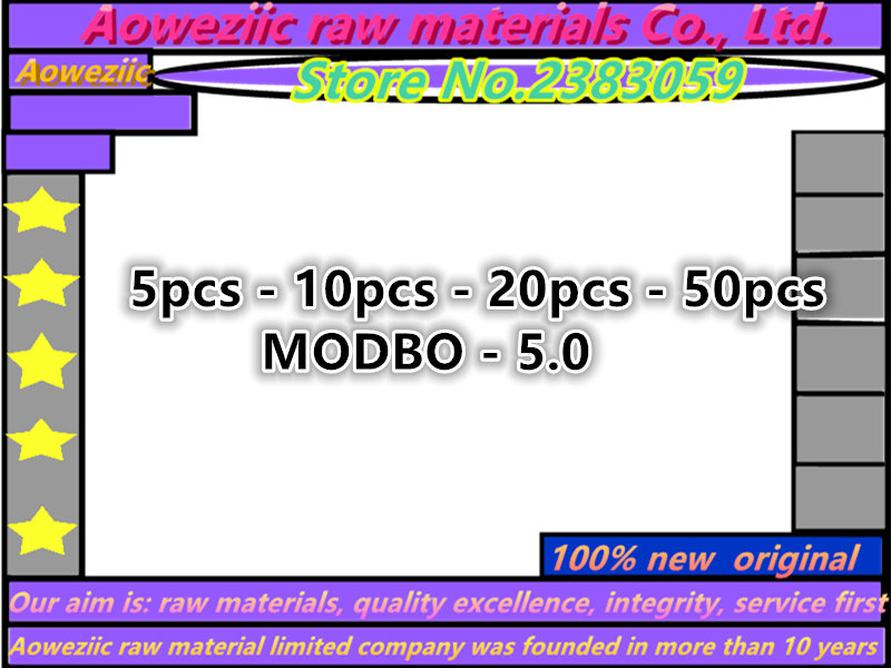 Aoweziic 2019+  5pcs - 10pcs - 20pcs - 50pcs   100% New  Original   For   MODBO - 5.0  For Chip 1.93/1.99