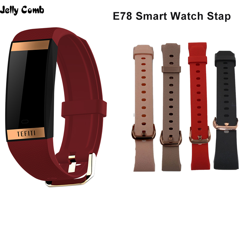 Original Jelly Comb E78 Smart Watch Replacement Strap Belt E78 Bracelet Strap Charger