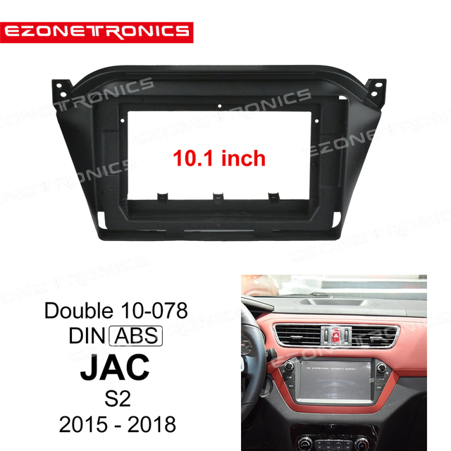 2Din Car DVD Frame Audio Fitting Adaptor Dash Trim Kits Facia Panel 10.1inch For JAC S2 2015 2018 Double Din Radio Player