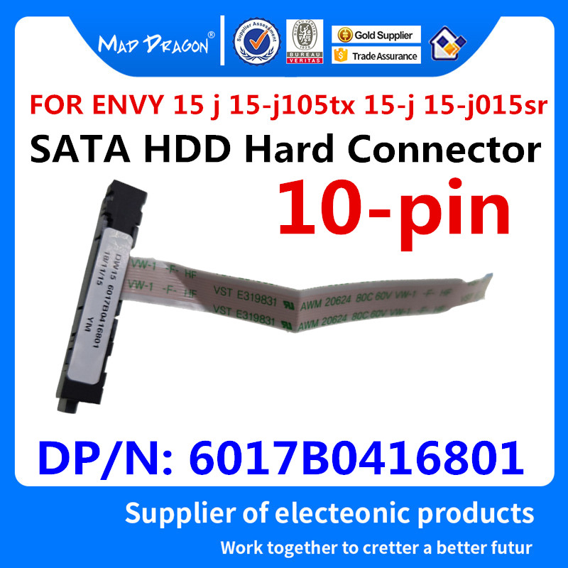 MAD DRAGON Brand Laptop NEW SATA HDD Hard Connector Disk Cable for HP Pour ENVY 15 j 15-j105tx 15-j 15-j015sr DW15 6017B0416801