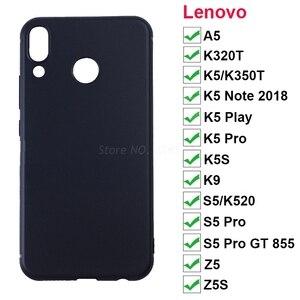 Мягкий чехол для lenovo Z5 Z5S K5S K9 K350t Z5 S5 Pro GT855 A5 K320t чехол для телефона, силиконовый чехол, чехол для lenovo K5 K350T K5 Примечание играть Pro
