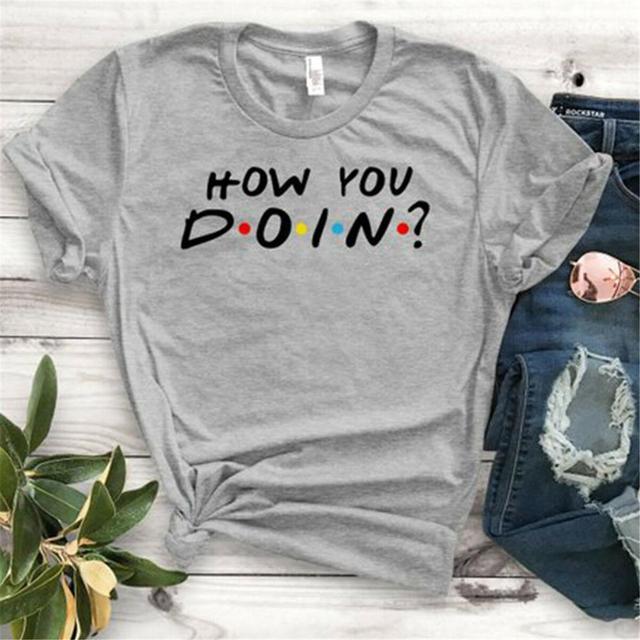 Envmenst 100% cotton T-shirt Friends TV Show Quotes How You Doin Women Short-Sleeve Fashion Funny Tops T-shirts For Men Women 5