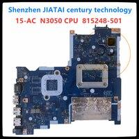 Original LA C811P For HP pavilion 250 G4 15 AC laptop motherboard N3050 CPU DDR3 815248 501 815248 601 815248 001 ABQ52 LA C811P