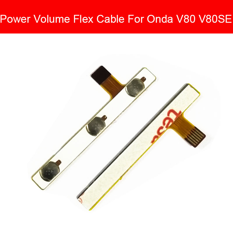 On Off Power & Volume Flex Cable For Onda V80 V80SE V80 SE Power & Volume Side Key Button Control Flex Ribbon Replacement Parts