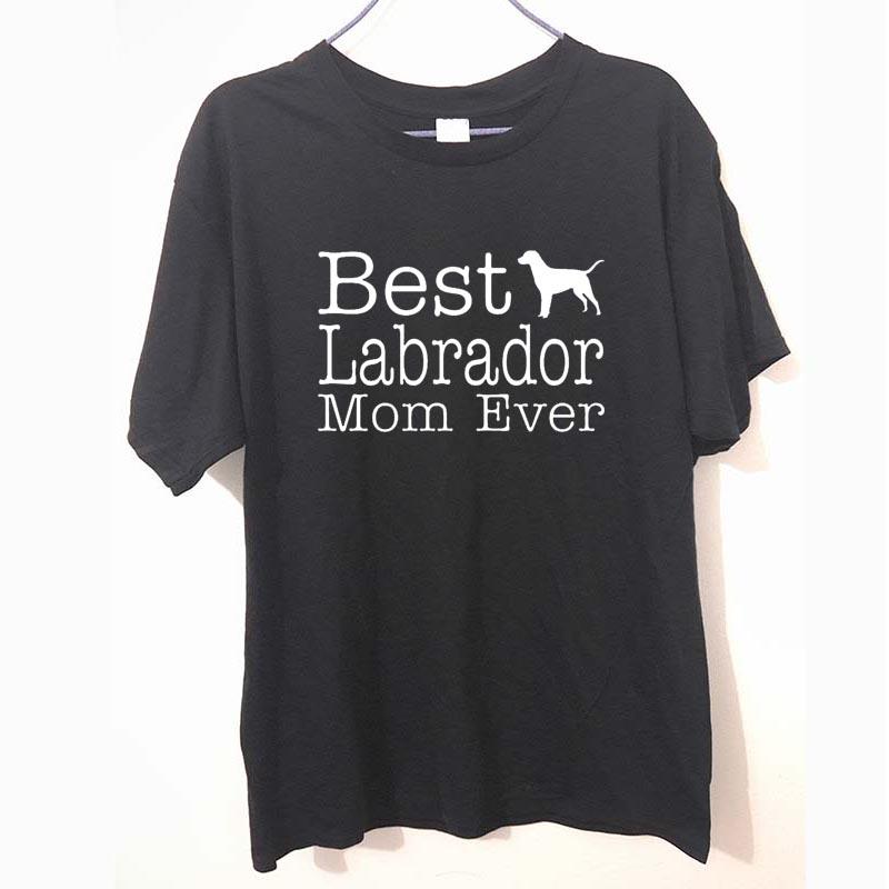 T Shirt Ideas Short Sleeve Fashion Crew Neck Womens Dog Lover Gift Best Labrador Lab Mom Ever Tees