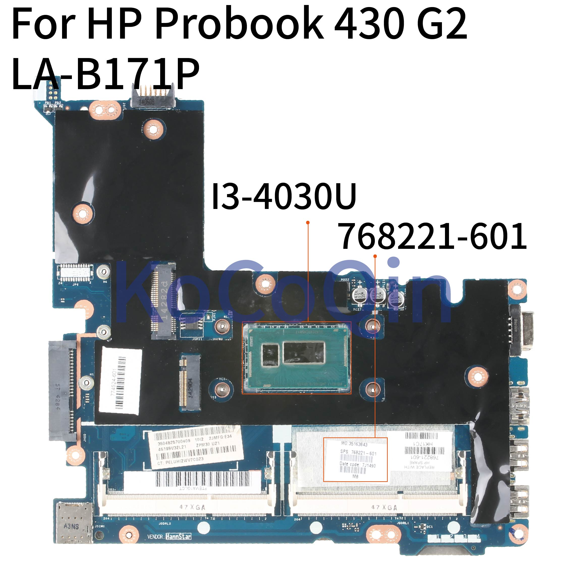 KoCoQin Laptop motherboard For HP Probook 430 G2 Core SR1EN I3-4030U Mainboard 768221-601 768221-501 768221-001 ZPM30 LA-B171P