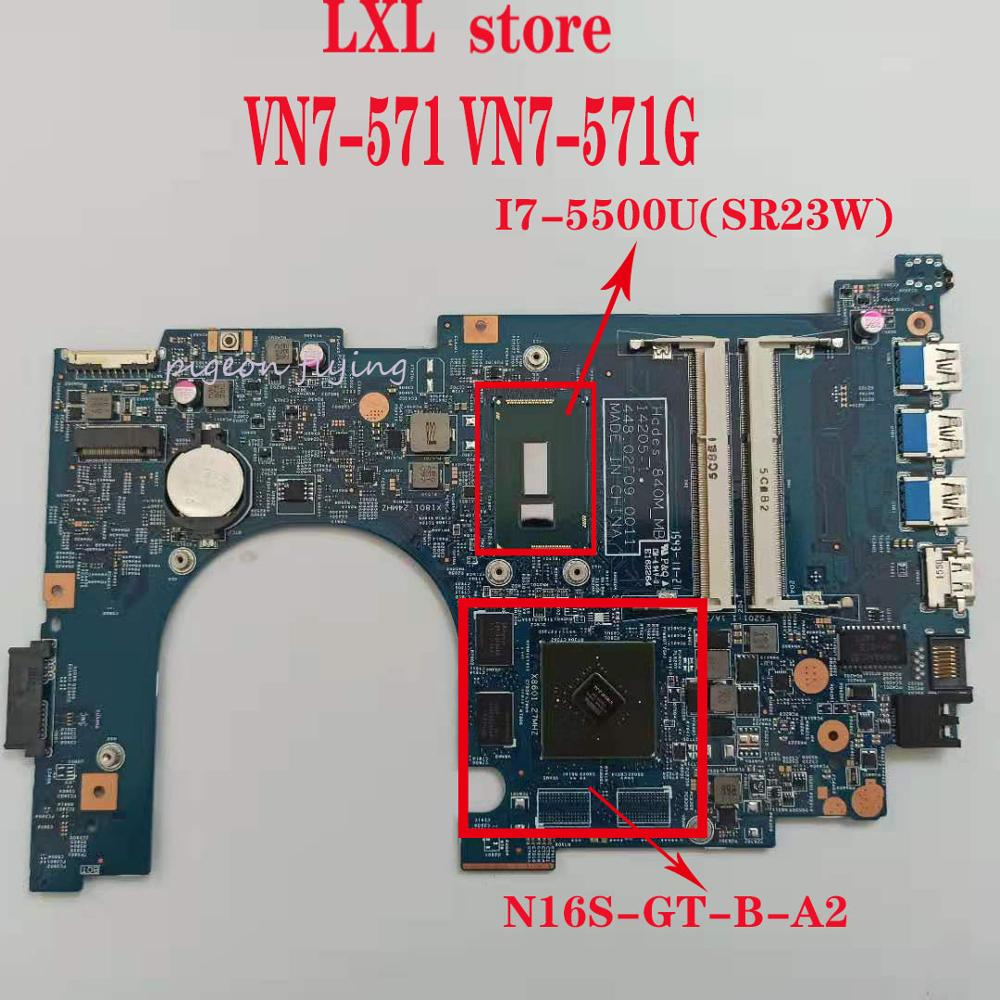 "VN7 571 VN7 571G laptop motherboard for ACER 15.6""laptop  14205 1 448.02F04.0011 CPU:I7 5500 DDR3 GPU:N16S GT B A2 100%test OK|Laptop Motherboard| |  -"
