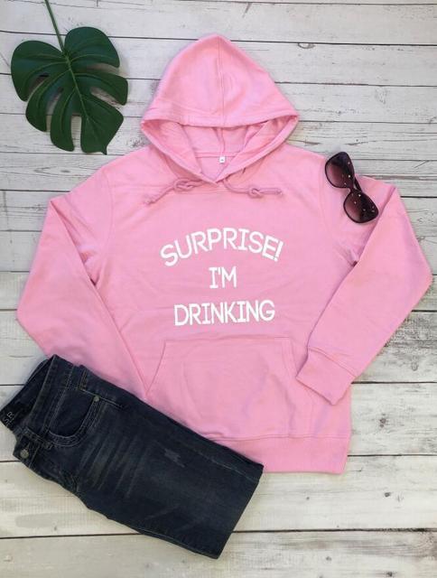 Letter Surprise I m Drinking Hoodies Woman Fleece Sweatshirt Woman Drop Shipping Hoodies Women