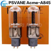 PAPRI Psvane Acme A845 Vakuum Rohr Schatz Für HIFI Audio DIY 845 Rohr Verstärker Gitarre Abgestimmt Paar 1 Paar