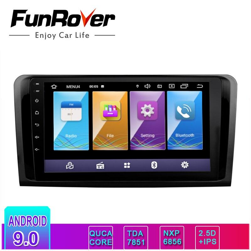 Lecteur dvd de voiture Funrover IPS + 2.5D android9.0 pour Mercedes Benz ML W164 W300 ML350 ML450 GL X164 G320 GL350 GL450 GL500 gps navi